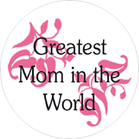 Mothers Day - Greatest Mom World